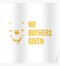 No Bothers Given Poster