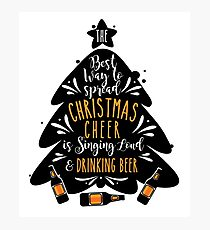 Christmas Cheers Singing Loud and Drinking Beer Design Photographic Print