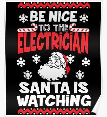 Funny Santa Is Watching Christmas Shirt - Electrician Gift Poster