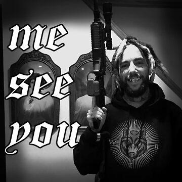 me see you - SuicideboyS Scrim by Drehverworter59