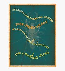 Book Quote - Metamorphosis by Franz Kafka Photographic Print