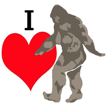 I Love Bigfoot by saltypro