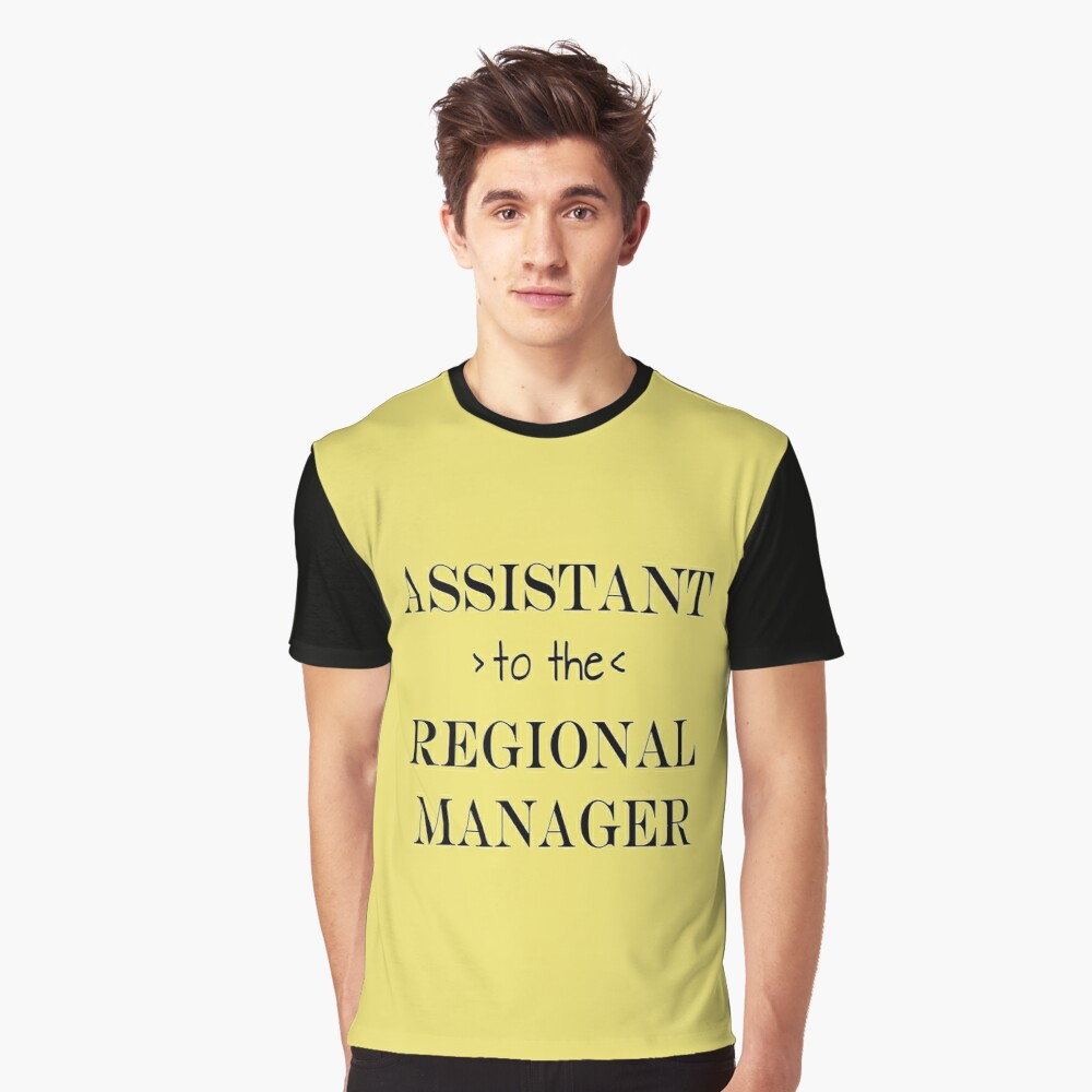 Assistant (to the) Regional Manager Graphic T-Shirt