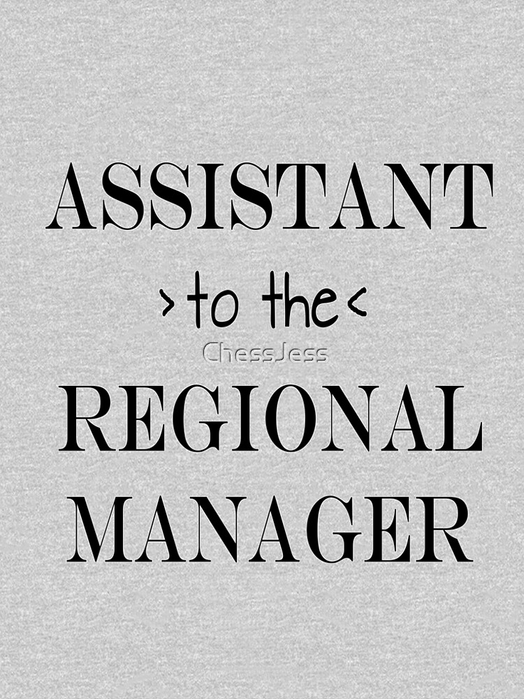 Assistant (to the) Regional Manager by ChessJess
