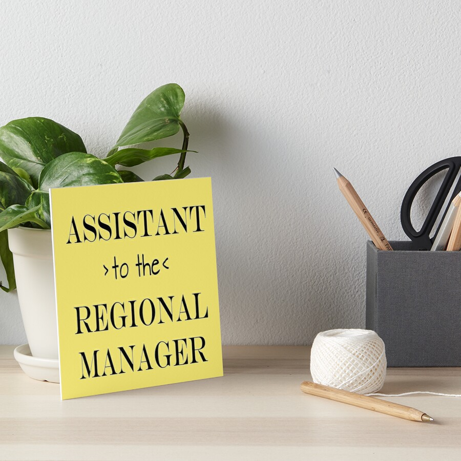 Assistant (to the) Regional Manager Art Board Print