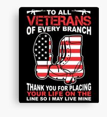 Thank You Veterans Life On The Line Veteran Support T-Shirt Canvas Print