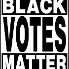 Black Votes Matter by EthosWear