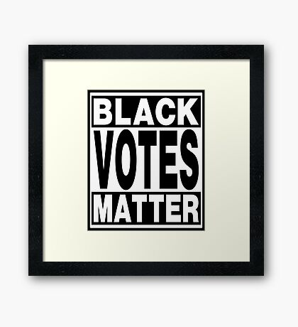 Black Votes Matter Framed Print