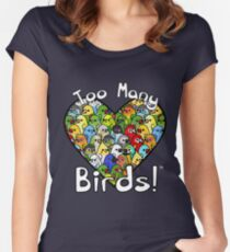 Too Many Birds! Bird Squad 1 Women's Fitted Scoop T-Shirt