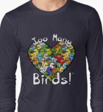 Too Many Birds! Bird Squad 1 T-Shirt