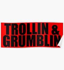Trollin and Grumblin Poster