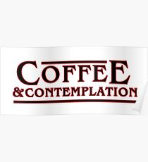 Coffee & Contemplation Poster