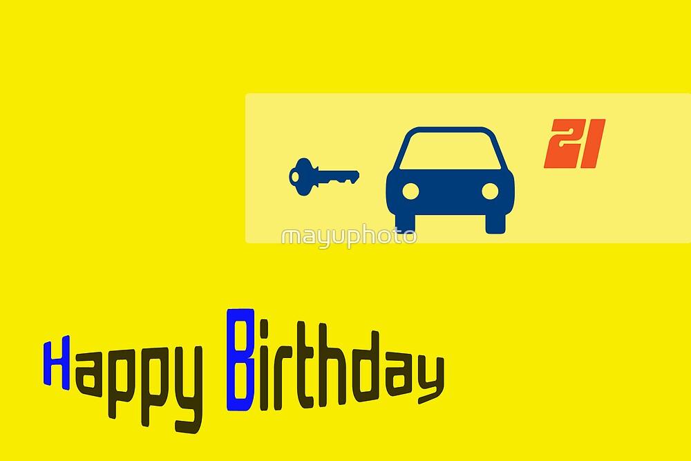 21 Birthday Card by mayuphoto