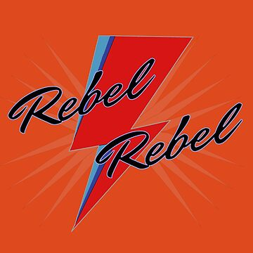 Rebel Rebel by HeyJenocide21
