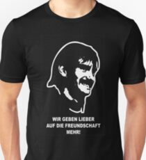 Bernd Knauer - auf die Freundschaft... Unisex T-Shirt