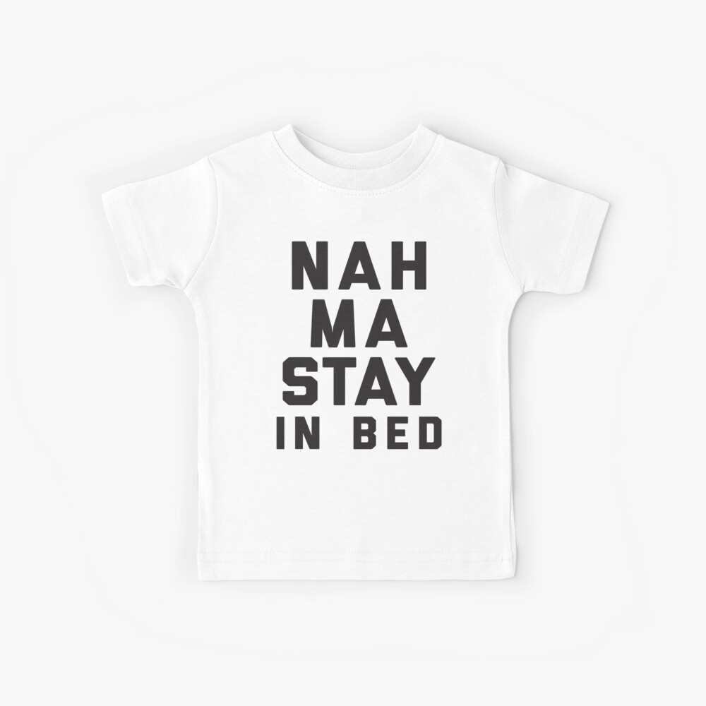 Nein, Ma bleiben im Bett (Namaste im Bett) Kinder T-Shirt