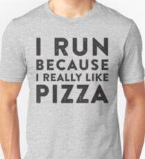 Ich laufe, weil ich Pizza wirklich mag Slim Fit T-Shirt
