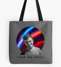Trust The Force Tote Bag