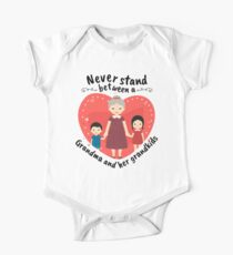 Best Grandma Gifts Never Stand Between A Grandma And Her Grandkids One Piece - Short Sleeve