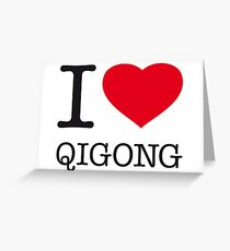I ♥ QIGONG Greeting Card