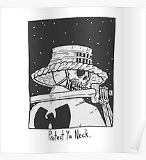 Protect Ya Neck Poster