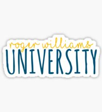 roger williams university Sticker