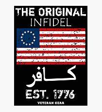 Original Infidel 1776 Photographic Print