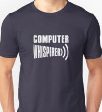 Tech Support Computer Whisperer T-Shirt
