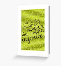 We Were Infinite - Quotes Greeting Card