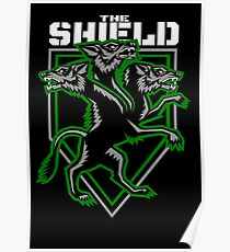 The Shield Hounds Dark Green Poster
