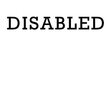 Disabled by thesaltyspoonie