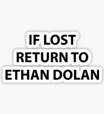 If lost return to ethan dolan Sticker