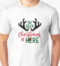 Oh Deer Christmas Is Here T-Shirt Family Xmas Night Unisex T-Shirt