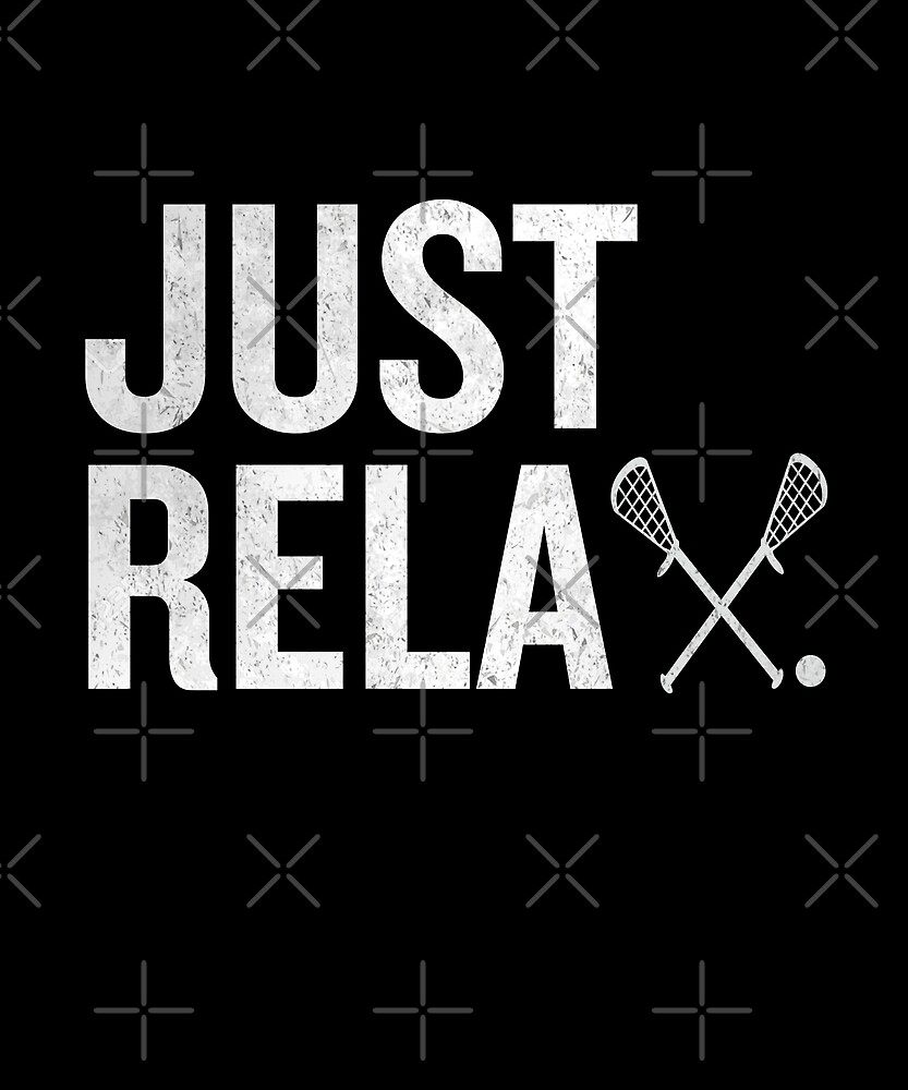 Just ReLAX Lacrossee Awesome Sports Stick Athlete by JapaneseInkArt
