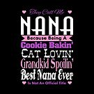 They Call Me Nana by EthosWear