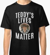WESTWORLD - TV SHOW - TEDDY - TEDDY'S LIVES MATTER Classic T-Shirt