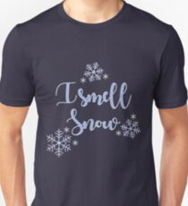I Smell Snow  Unisex T-Shirt
