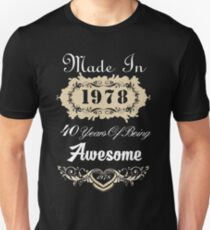 Made in 1978 40 years of being awesome Slim Fit T-Shirt