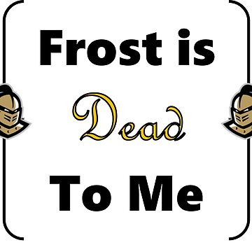 Frost is Dead to Me by boboberry17