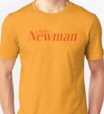 Hello Newman. Seinfeld Unisex T-Shirt