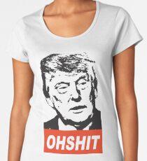 OHSHIT Women's Premium T-Shirt