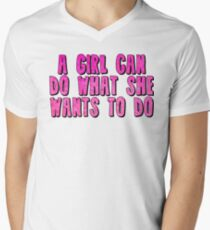 A Girl Can Do What She Wants To Do T-Shirt