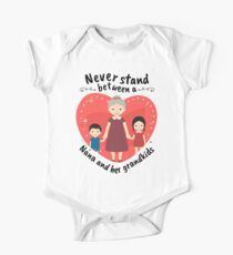 Best Nana Gifts Never Stand Between A Nana And Her Grandkids One Piece - Short Sleeve