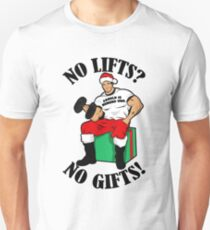 arnolf no lifts no gifts  T-Shirt