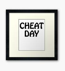 Cheat Day Framed Print