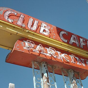 Club Cafe Sign Santa Rosa by spiritofroute66