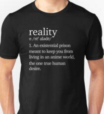 Reality Anime Shirt T-Shirt
