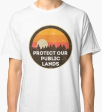 Protect Our Public Lands Classic T-Shirt