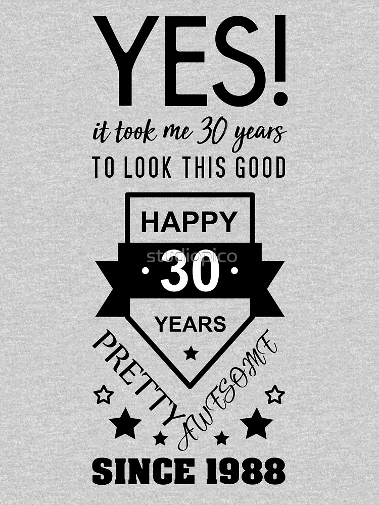 happy 30 birthday 1988 women s relaxed fit t shirt by studiopico
