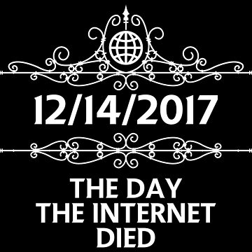 The Day the Internet Died by Mehdals
